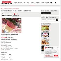 Recette de Panna cotta vanille-framboise