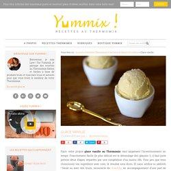 Recette de glace vanille Thermomix
