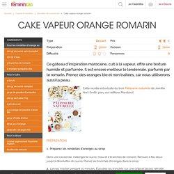 Recette Cake vapeurorange romarin