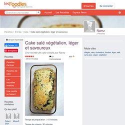 Recette de Cake salé végétalien, léger et savoureux