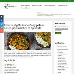 Recette végétarienne Curry patate douce, pois chiches et épinards