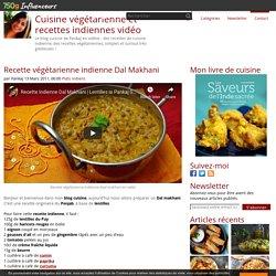 Recette végétarienne indienne Dal Makhani