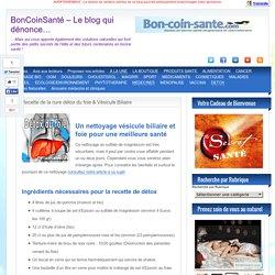 Recette de la cure détox du foie & Vésicule Biliaire
