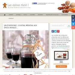 Recette du vin d'Hypocras aux épices