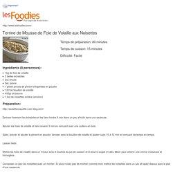 TERRINE DE MOUSSE DE FOIE DE VOLAILLE AUX NOISETTES