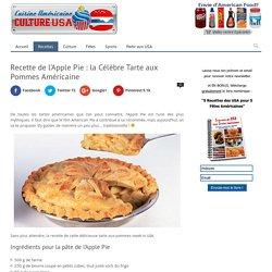 Recette de la Vraie Apple Pie Américaine