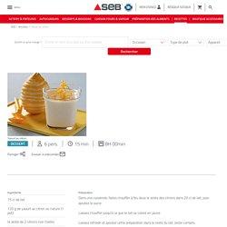 Recette Yaourt au citron - Seb