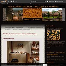 Recettes de l'antiquité romaine : dans la cuisine d'Apicius