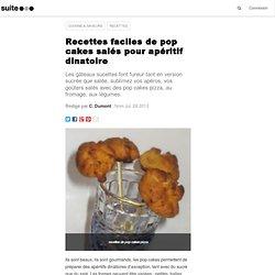 Recettes faciles de pop cakes salés pour apéritif dinatoire