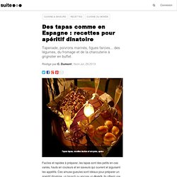 Des tapas comme en Espagne : recettes pour apéritif dînatoire