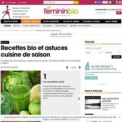 Recettes bio et astuces cuisine de saison