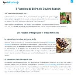 8 Recettes de Bains de Bouche Maison (2020)
