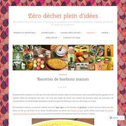 Recettes de bonbons maison – Zéro déchet plein d'idées