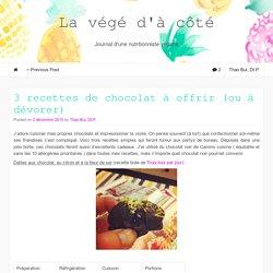 3 recettes de chocolat à offrir (ou à dévorer)