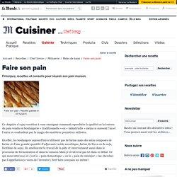 Faire son pain - Recettes et conseils pour réussir son pain maison par Chef Simon