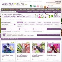 Recettes cosmétiques maison Aroma-Zone