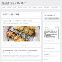 Recettes de cuisine - 9/108 - Recettes d'Hubert