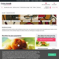 Recettes du monde : recettes de Recettes du monde - Cuisine Actuelle