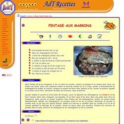 AdT Recettes de cuisine : Volailles : Pintade aux marrons