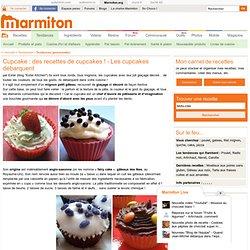 Cupcake : des recettes de cupcakes ! - Les cupcakes débarquent