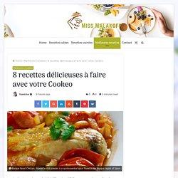 8 recettes délicieuses à faire avec votre Cookeo