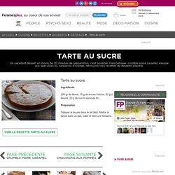 Tarte au sucre : Les recettes de desserts express