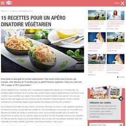 15 recettes pour un apéro dinatoire végétarien