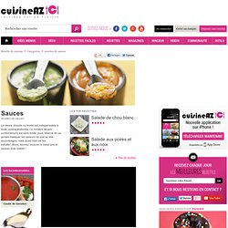 Sauces, les recettes de Sauces sur Cuisine AZ