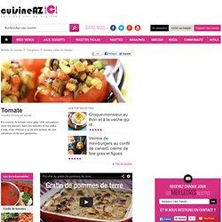 Recettes de Tomate sur CuisineAZ