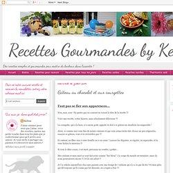 Recettes gourmandes by Kélou: Gâteau au chocolat et aux courgettes