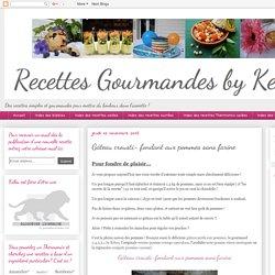 Recettes gourmandes by Kélou: Gâteau crousti- fondant aux pommes sans farine