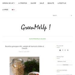 Recettes grecques #4 : salade de haricots tièdes à l'aneth