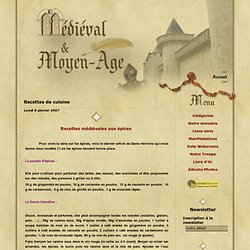 Recettes de cuisine - Recettes médiévales… - Les épices dans la… - Les épices au… - Soupe à l'épeautre… - Recette de cuisine… - Medieval et Moyen Age