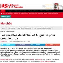Les recettes de Michel et Augustin pour créer...