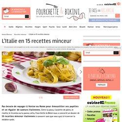 L'Italie en 15 recettes minceur
