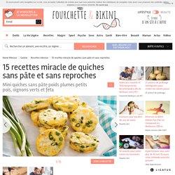 Top 15 des recettes miracle de quiches sans pâte et sans reproches