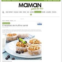 5 recettes de muffins santé - Alimentation - Recettes