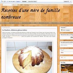 Recettes d'une mère de famille nombreuse: Le Pandoro, délicieux gâteau italien