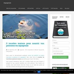 5 recettes maison pour nourrir vos poissons en aquaponie - Aquaponie