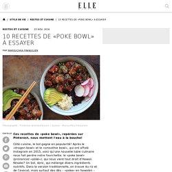 10 recettes de «poke bowl» à essayer