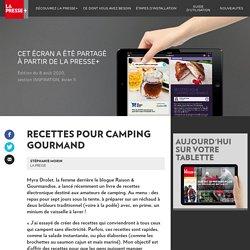 Recettes pour camping gourmand - La Presse+