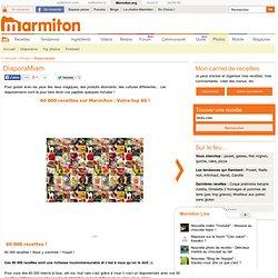 60 000 recettes Marmiton : Les 60 recettes préférées des internautes - 60 000 recettes Marmiton : Les 60 recettes préférées des internautes