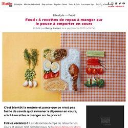Food : 4 recettes de repas à manger sur le pouce à emporter en cours