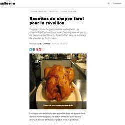 Recettes de chapon farci pour le réveillon: Pour vos repas de fêtes, cuisinez la volaille comme en Espagne