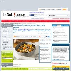 Les recettes santé - Risotto safrané aux champignons et potiron