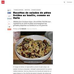 Recettes de salades de pâtes froides au basilic, comme en Italie