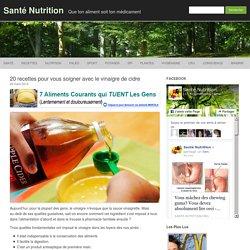 Vingt recettes pour vous soigner avec le vinaigre de cidre