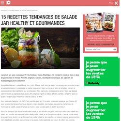 15 recettes tendances de salade jar healthy et gourmandes