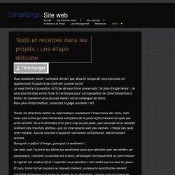 Recettes, tests et qualifications