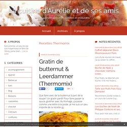 Recettes Thermomix : La cuisine d'Aurélie et de ses amis